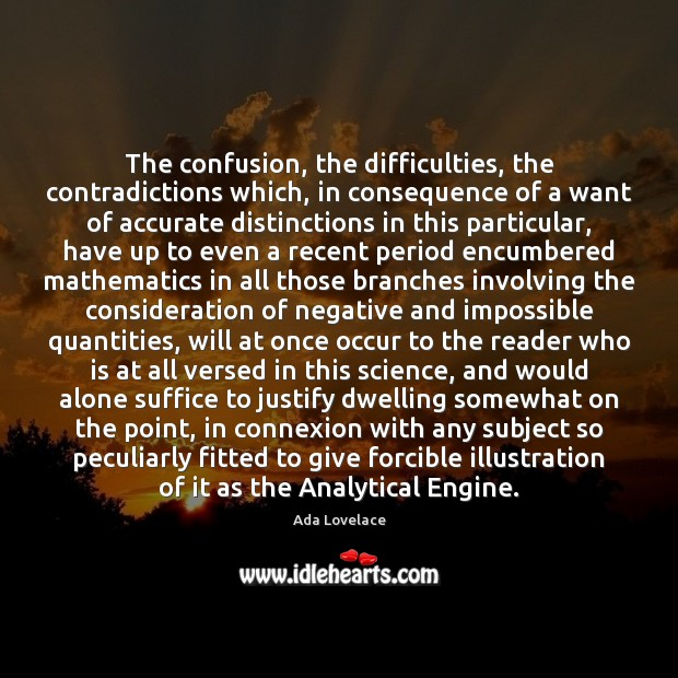 Image, The confusion, the difficulties, the contradictions which, in consequence of a want
