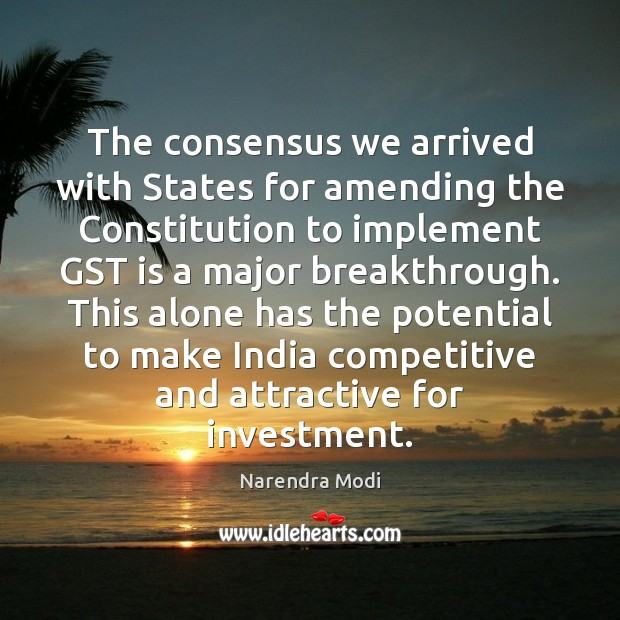 Image, The consensus we arrived with States for amending the Constitution to implement