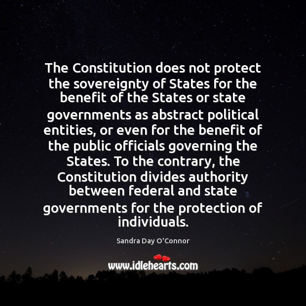 The Constitution does not protect the sovereignty of States for the benefit Image