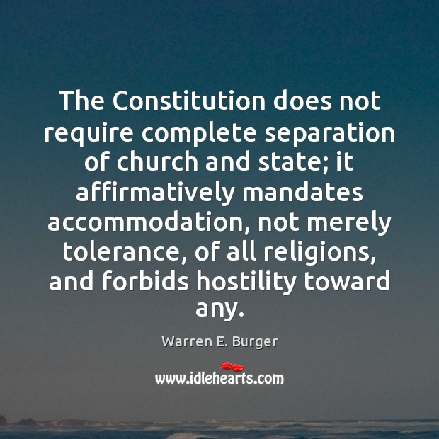 Image, The Constitution does not require complete separation of church and state; it