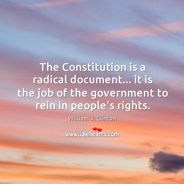 The Constitution is a radical document… it is the job of the Image