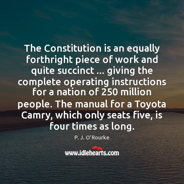 The Constitution is an equally forthright piece of work and quite succinct … Image