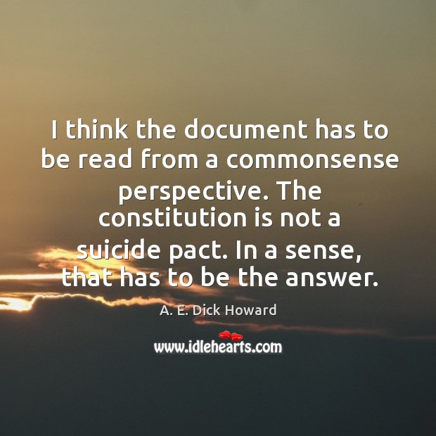 Image, The constitution is not a suicide pact. In a sense, that has to be the answer.