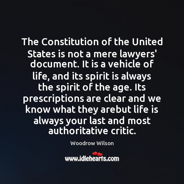 Image, The Constitution of the United States is not a mere lawyers' document.