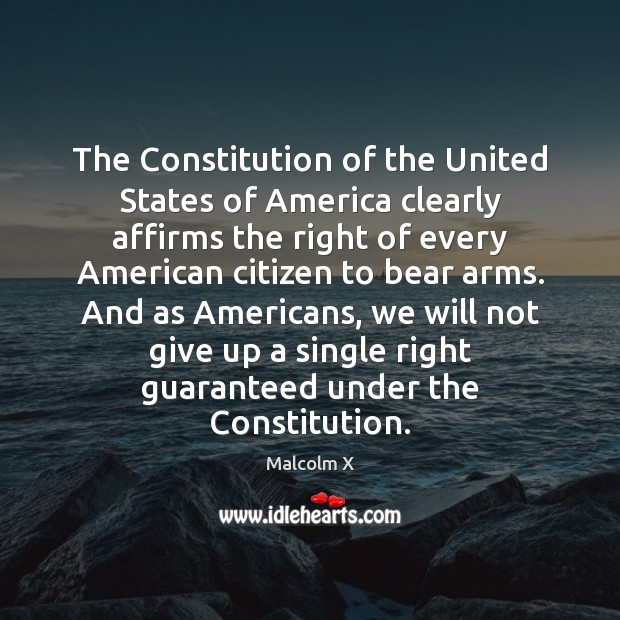 The Constitution of the United States of America clearly affirms the right Image