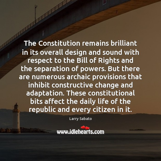 Image, The Constitution remains brilliant in its overall design and sound with respect