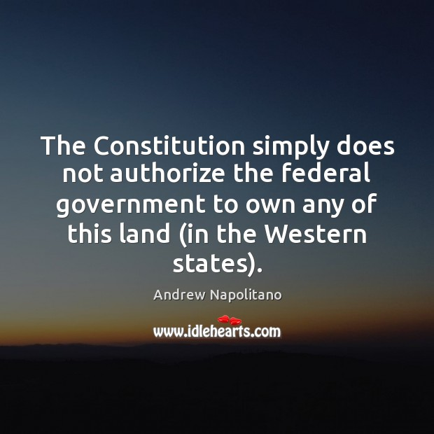 Image, The Constitution simply does not authorize the federal government to own any