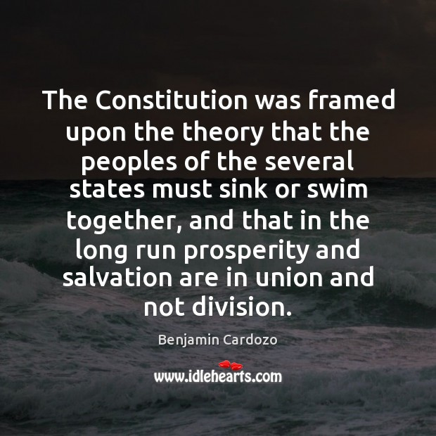 Image, The Constitution was framed upon the theory that the peoples of the