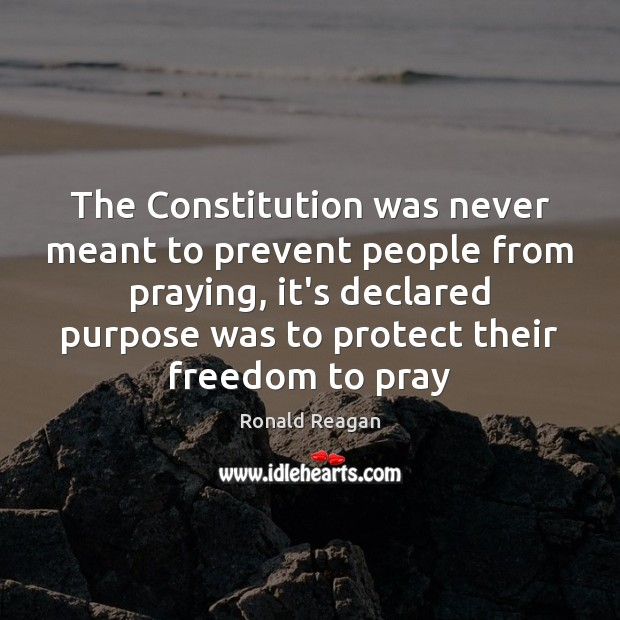 Image, The Constitution was never meant to prevent people from praying, it's declared