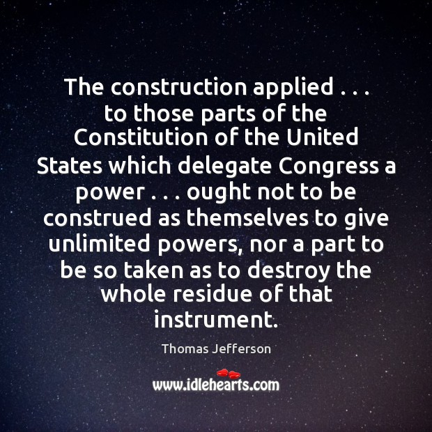 Image, The construction applied . . . to those parts of the Constitution of the United