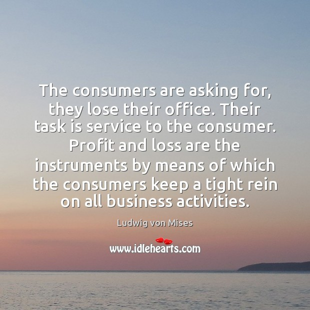 Image, The consumers are asking for, they lose their office. Their task is