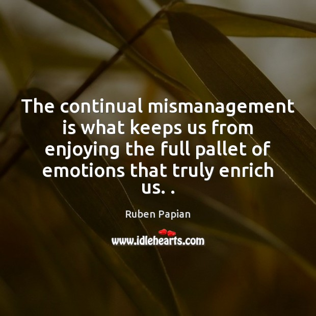 Image, The continual mismanagement is what keeps us from enjoying the full pallet