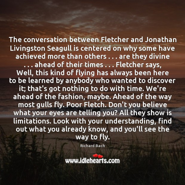 The conversation between Fletcher and Jonathan Livingston Seagull is centered on why Richard Bach Picture Quote