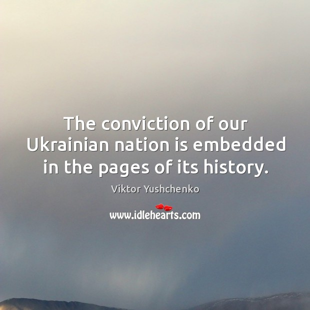 Image, The conviction of our ukrainian nation is embedded in the pages of its history.
