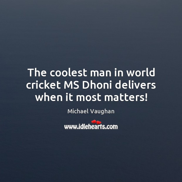 The coolest man in world cricket MS Dhoni delivers when it most matters! Image