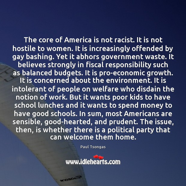 The core of America is not racist. It is not hostile to Image