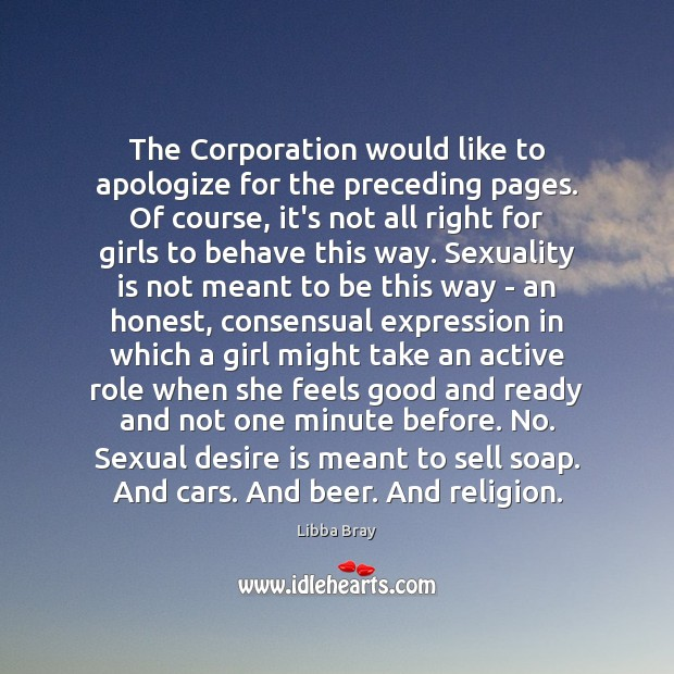 The Corporation would like to apologize for the preceding pages. Of course, Desire Quotes Image