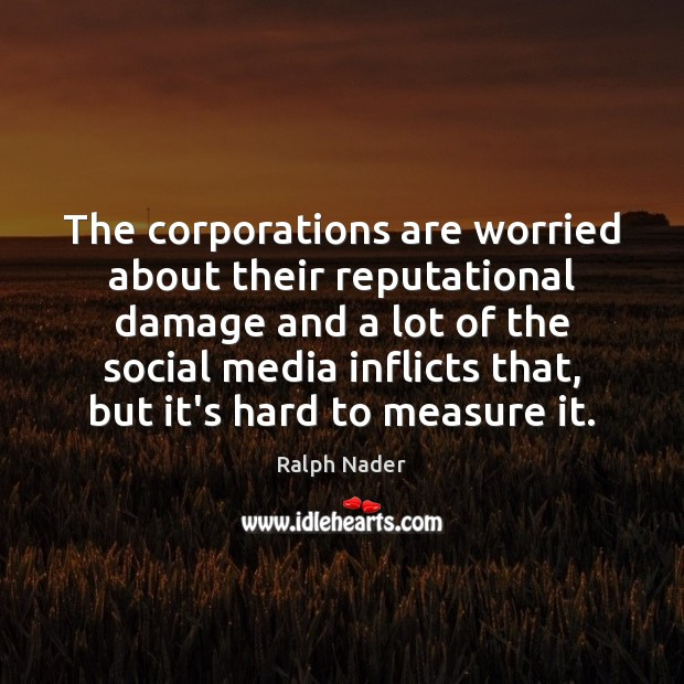 Image, The corporations are worried about their reputational damage and a lot of