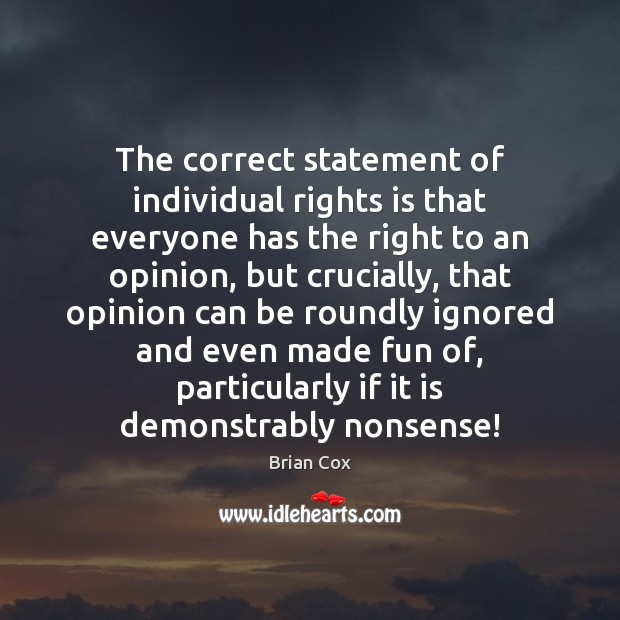 Image, The correct statement of individual rights is that everyone has the right