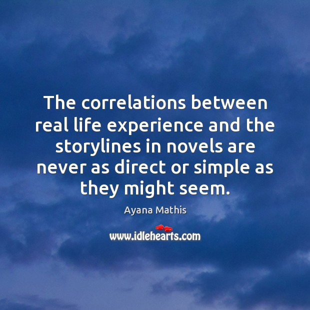 Image, The correlations between real life experience and the storylines in novels are