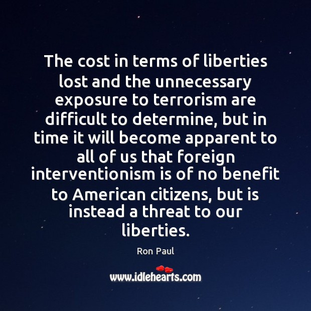 Image, The cost in terms of liberties lost and the unnecessary exposure to