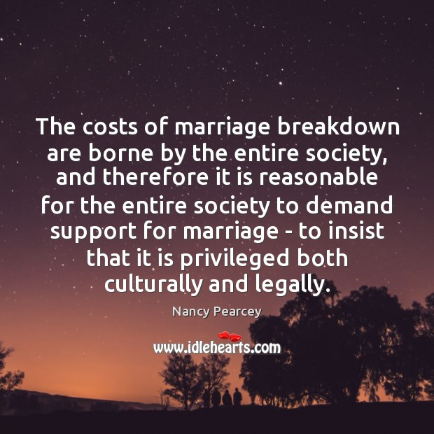 Image, The costs of marriage breakdown are borne by the entire society, and