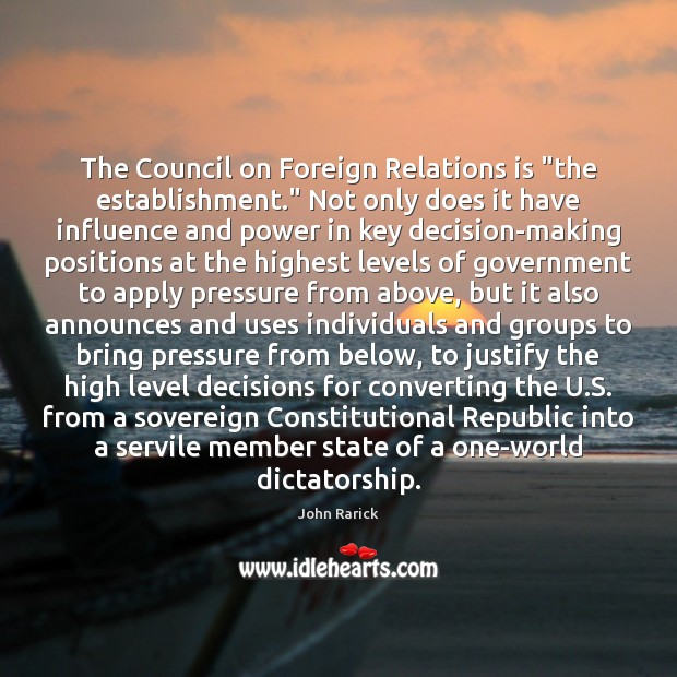 """The Council on Foreign Relations is """"the establishment."""" Not only does it Image"""