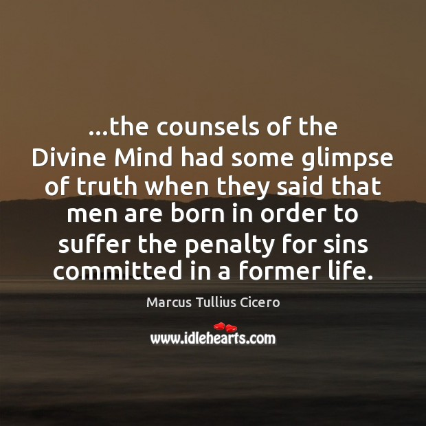Image, …the counsels of the Divine Mind had some glimpse of truth when