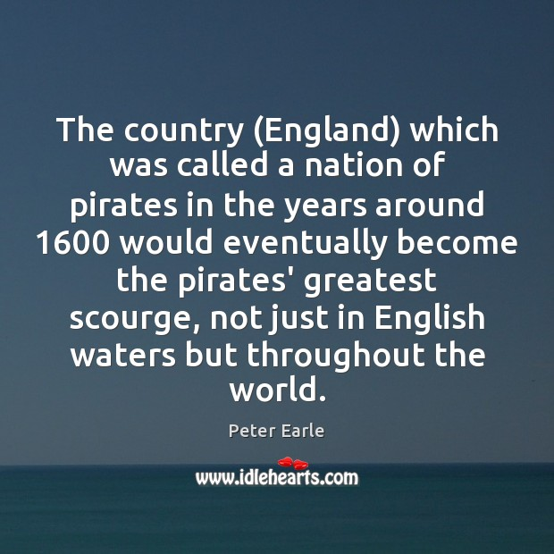 The country (England) which was called a nation of pirates in the Image