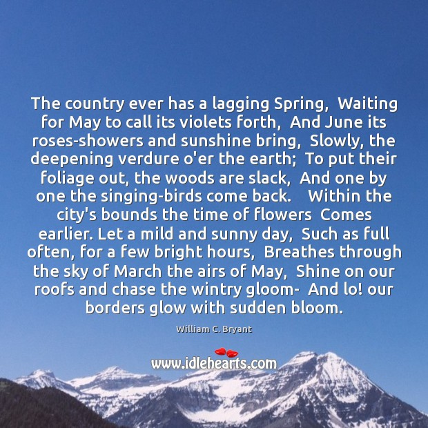 The country ever has a lagging Spring,  Waiting for May to call Image