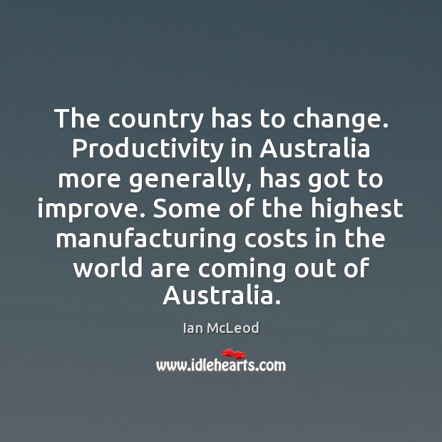 Image, The country has to change. Productivity in Australia more generally, has got