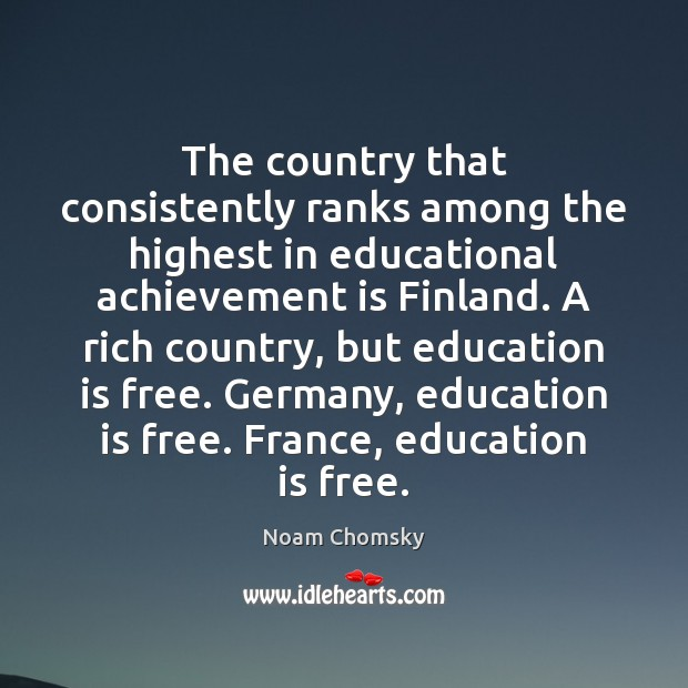 The country that consistently ranks among the highest in educational achievement is Achievement Quotes Image