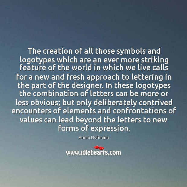 Image, The creation of all those symbols and logotypes which are an ever