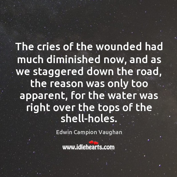 The cries of the wounded had much diminished now, and as we Image
