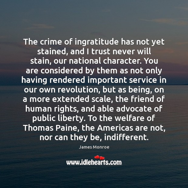 Image, The crime of ingratitude has not yet stained, and I trust never