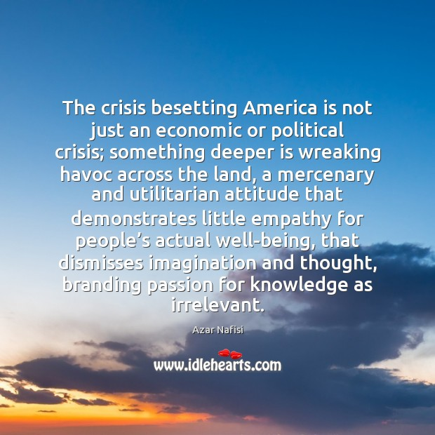 The crisis besetting America is not just an economic or political crisis; Image