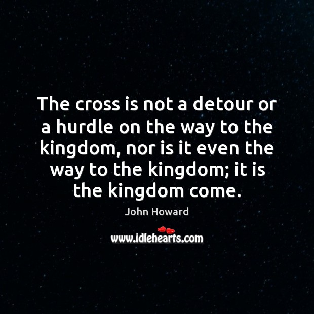 The cross is not a detour or a hurdle on the way Image