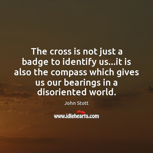 Image, The cross is not just a badge to identify us…it is