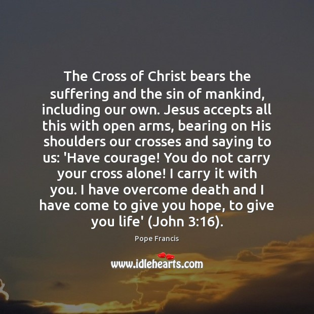 The Cross of Christ bears the suffering and the sin of mankind, Image