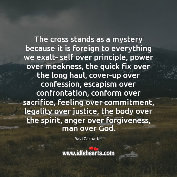 The cross stands as a mystery because it is foreign to everything Image