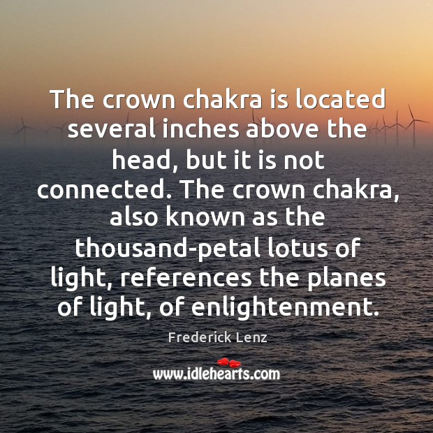 The crown chakra is located several inches above the head, but it Image