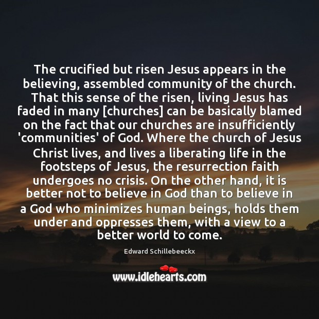 The crucified but risen Jesus appears in the believing, assembled community of Image