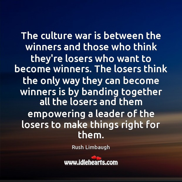 The culture war is between the winners and those who think they're Image