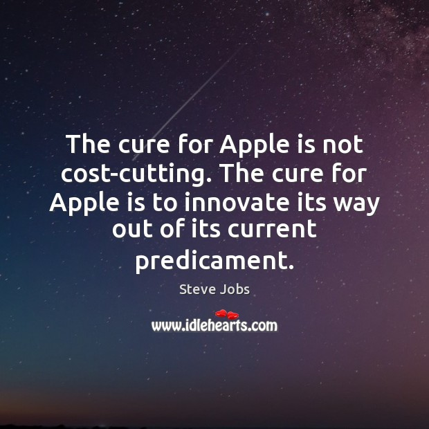 Image, The cure for Apple is not cost-cutting. The cure for Apple is