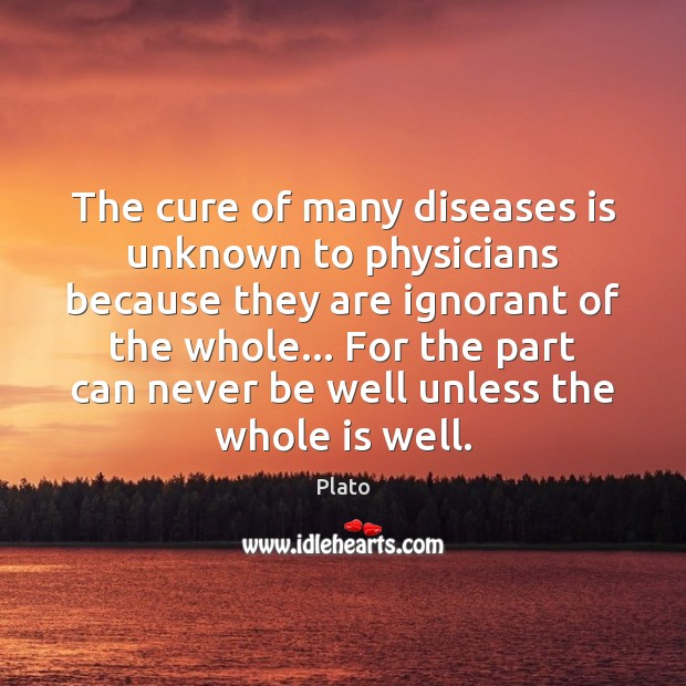 The cure of many diseases is unknown to physicians because they are Image