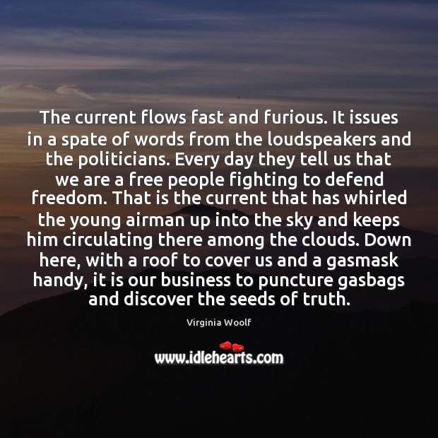 Image, The current flows fast and furious. It issues in a spate of