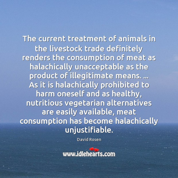 The current treatment of animals in the livestock trade definitely renders the Image