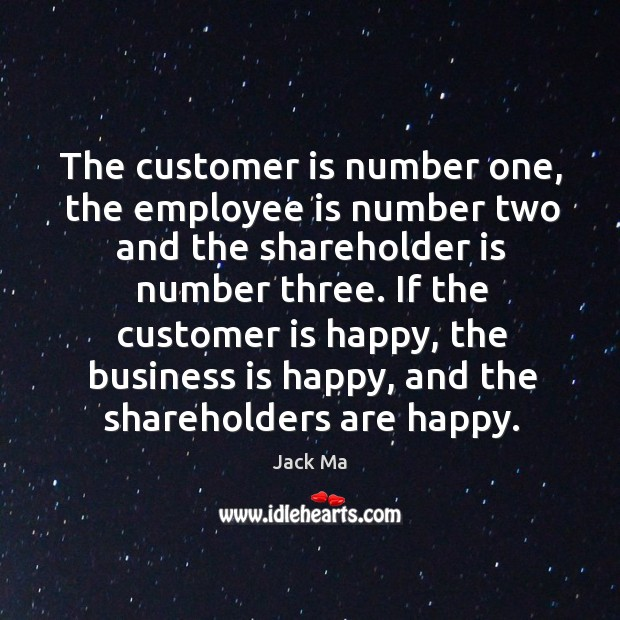 Image, The customer is number one, the employee is number two and the
