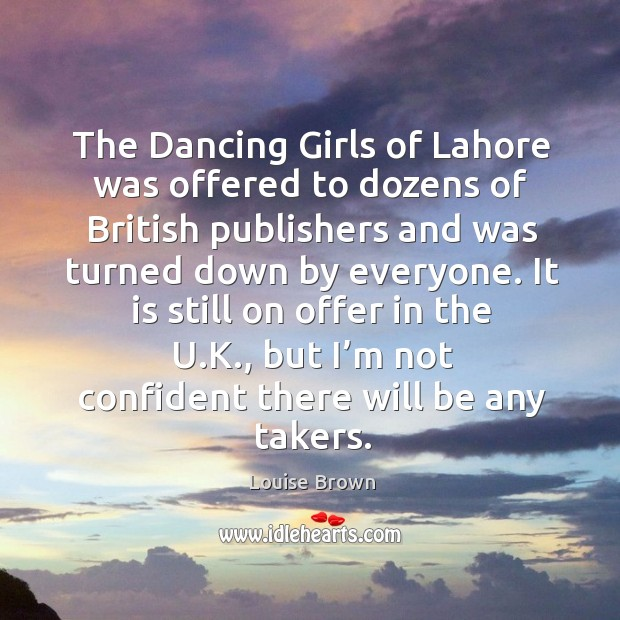 The dancing girls of lahore was offered to dozens of british publishers and was turned down by everyone. Image