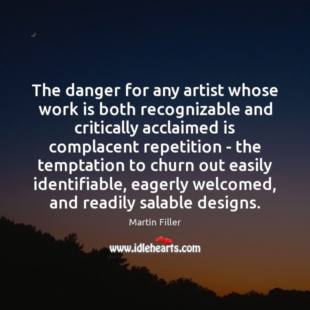Image, The danger for any artist whose work is both recognizable and critically